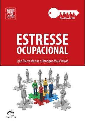 Estresse Ocupacional - Col. Gestão de Rh - Marras,Jean Pierre Veloso,Henrique Maia | Hoshan.org