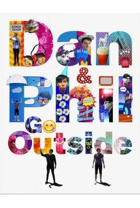 Dan & Phil Go Outside - Us Edition - Howell,,Dan   Tagrny.org