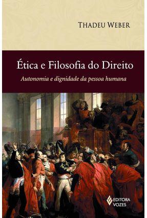 Ética e Filosofia do Direito - Weber,Thadeu pdf epub