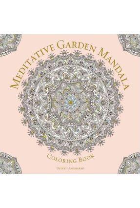 Meditative Garden Mandala Coloring Book - Angharad,Delyth   Hoshan.org