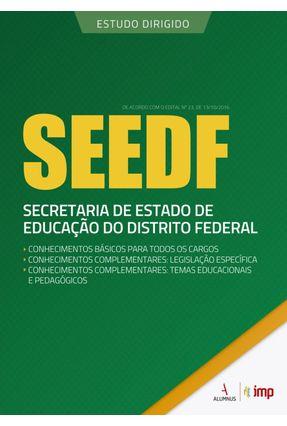 Seedf - Secretaria De Estado De Educação Do Distrito Federal - Col. Estudo Digitado - Dornelles,José Almir Fontella Paiva,Marcelo Leitão,Everardo pdf epub