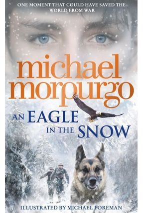 An Eagle In The Snow - Morpurgo,Michael | Hoshan.org