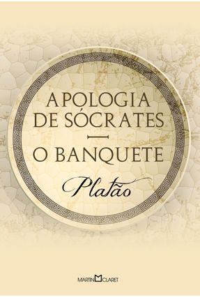 Apologia de Sócrates - o Banquete - Platão | Hoshan.org