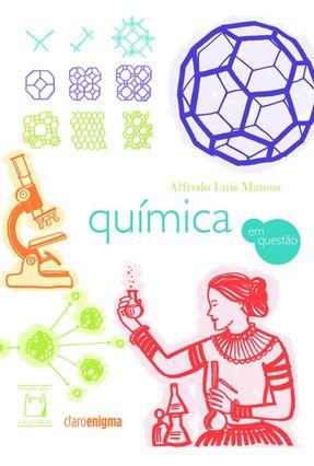 Química Em Questão - Mateus,Alfredo Luis pdf epub