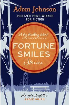Fortune Smiles - Stories - Adam Johnson | Hoshan.org