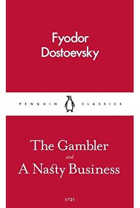 The Gambler And A Nasty Business - Dostoevsky,Fyodor Mikhailovich | Tagrny.org