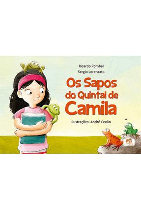 Os Sapos do Quintal de Camila - Pombal,Ricardo Lorenzato,Sergio | Nisrs.org