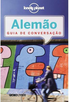 Lonely Planet - Alemão - Guia De Conversação - Editora Globo   Hoshan.org