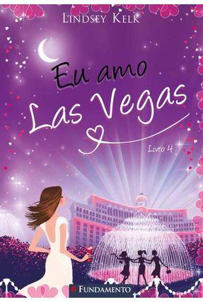 Eu Amo Las Vegas - Livro 4 - Kelk,Lindsey pdf epub