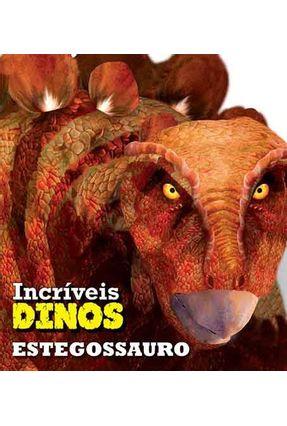 Estegossauro - Coleção Incríveis Dinos - Editora Ciranda Cultural pdf epub