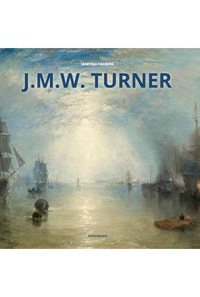 J. M. W. Turner - Padberg,Martina   Hoshan.org