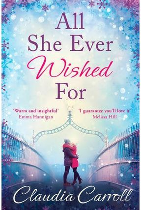 All She Ever Wished For - Claudia Carroll | Hoshan.org