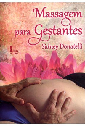 Massagem Para Gestantes - Donatelli,Sidney   Nisrs.org