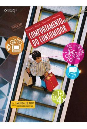 Comportamento do Consumidor - Hoyer,Wayne D. J. Maclnnis,Deborah | Tagrny.org