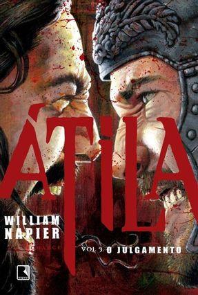 Átila - o Julgamento - Vol. 3 - William Napier | Hoshan.org