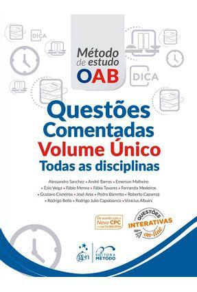 Questões Comentadas - Todas As Disciplinas - Série Método de Estudo OAB - Volume Único - Vários Autores | Tagrny.org