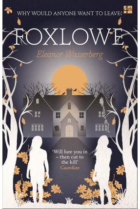 Foxlowe - Wasserberg ,Eleanor | Hoshan.org