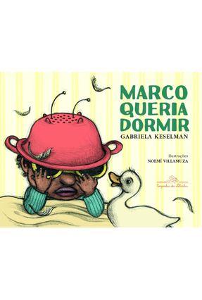 Marco Queria Dormir - Gabriela Keselman pdf epub