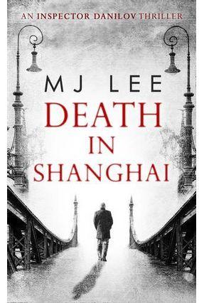 Death In Shanghai - Aadler,M. J. | Hoshan.org