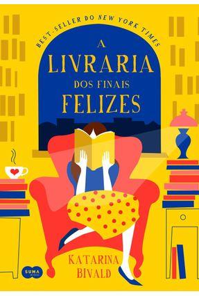 A Livraria Dos Finais Felizes - Bivald ,Katarina   Hoshan.org