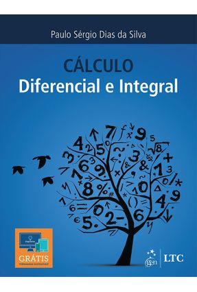 Cálculo -  Diferencial e Integral - Silva,Paulo Sérgio Dias Da   Hoshan.org