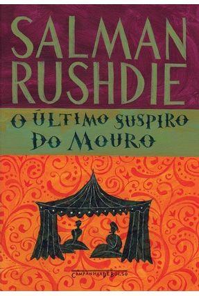 O Último Suspiro do Mouro - Rushdie,Salman | Hoshan.org