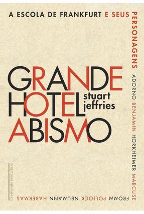Grande Hotel Abismo - Jeffries,Stuart | Tagrny.org