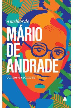 O Melhor De Mário De Andrade - Andrade,Mário de pdf epub