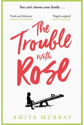 The Trouble With Rose - Murray,Amita pdf epub