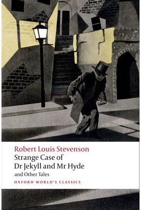 Strange Case Of Dr Jekyll And Mr Hyde And Other Tales  - Oxford World's Classics - Stevenson,Robert Louis pdf epub