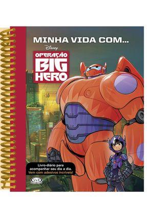 Minha Vida Com... Operação Big Hero - V & R Editoras | Tagrny.org
