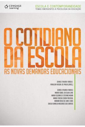 O Cotidiano da Escola - As Novas Demandas Educacionais - D'aurea-tardeli,Denise   Hoshan.org