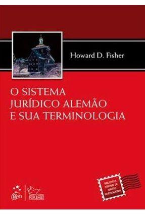 O Sistema Jurídico Alemão e Sua Terminologia - Fisher,Howard D. | Hoshan.org