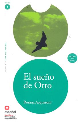 El Sueño de Otto Nivel 1 - Incluye CD Audio - Munoz,Rosana Acquaroni   Hoshan.org
