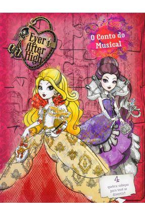 Ever After High - o Conto do Musical - Editora Ciranda Cultural   Nisrs.org