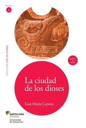 La Ciudad de Los Dioses - Carrero,Luis Maria pdf epub