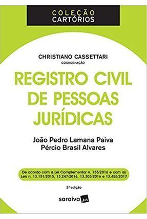 Registro Civil De Pessoas Jurídicas - Col. Cartórios - 2ª Ed. 2017 - Cassettari,Christiano pdf epub