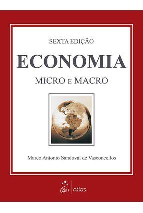 Economia - Micro e Macro - 6ª Ed. 2015 - Vasconcellos,Marco Antonio S. pdf epub