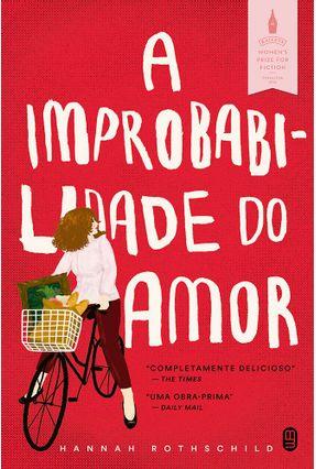 A Improbabilidade do Amor - Rothschild,Hannah pdf epub