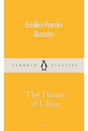 The House Of Ulloa - Pardo Bazán,Emilia | Tagrny.org