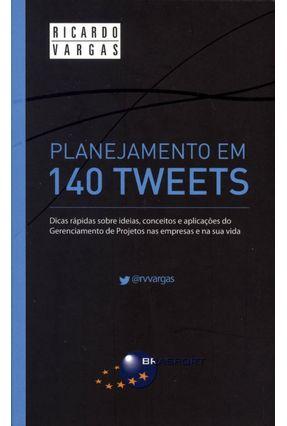 Planejamento Em 140 Tweets - Vargas,Ricardo | Hoshan.org