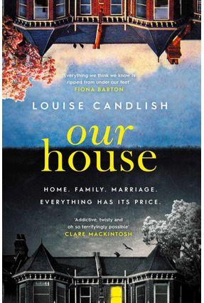 Our House - Candlish,Louise   Hoshan.org
