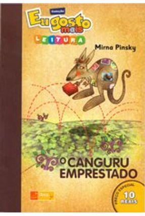 O Canguru Emprestado - Col. Eu Gosto Mais Leitura - Pinsky,Mirna pdf epub