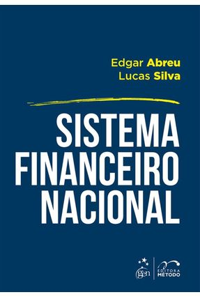 Sistema Financeiro Nacional - Silva,Lucas Abreu,Edgar | Nisrs.org