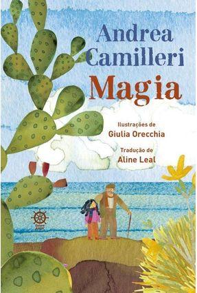 Magia - Camilleri,Andrea ORECCHIA ,GIULIA pdf epub