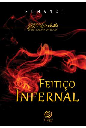 Feitiço Infernal - Rochester,J. W. Krijanowsky,Wera Gueorguevna Dib,Alla | Hoshan.org