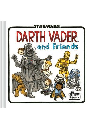 Darth Vader And Friends - Brown,Jeffrey   Hoshan.org