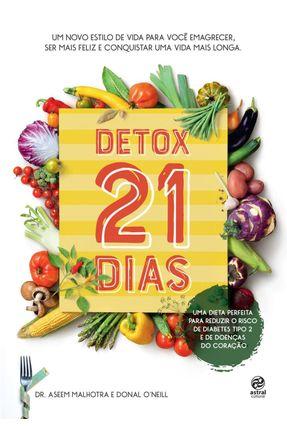 Detox 21 Dias - Malhotra,Aseem O'Neill,Donal pdf epub