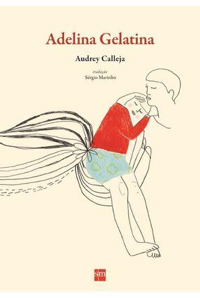 Adelina Gelatina - Col. Álbum - AUDREY CALLEJA | Hoshan.org
