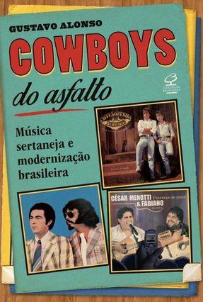 Cowboys Do Asfalto - Gustavo Alonso | Hoshan.org